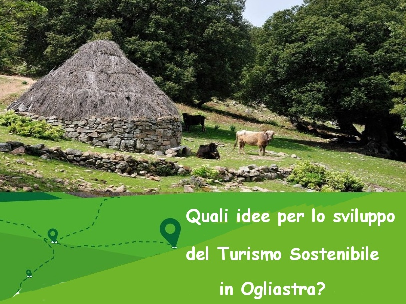 Quali idee per lo sviluppo del turismo sostenibile in Ogliastra?