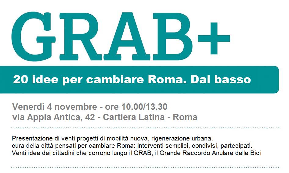 GRAB+ 20 idee per cambiare Roma. Dal basso