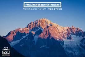 La Valle d'Aosta sfida le Dolomiti sui social: #MaCheNeSannoInTrentino